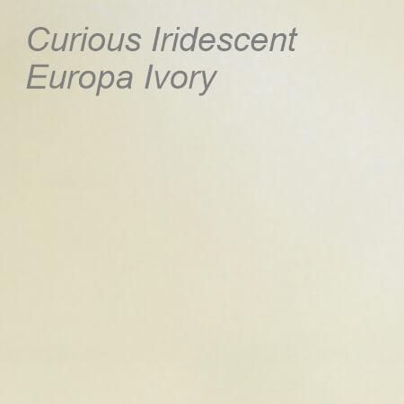 Curious Iridescent Europa Ivory