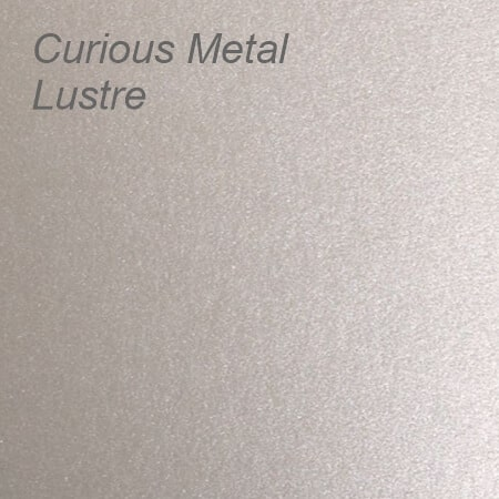 Curious Metal Lustre
