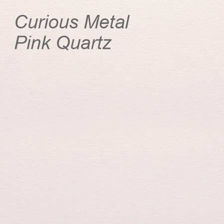Curious Metal Pink Quartz